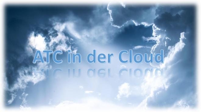 ATC in der Cloud